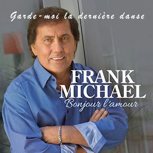 Frank Michael - Garde-moi la dernière danse version instrumentale karaoké