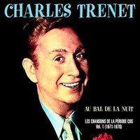CHARLES TRENET – IL Y AVAIT DES ARBRES – VERSION INSTRUMENTALE