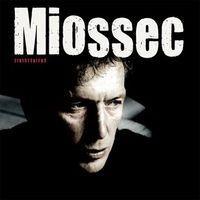 MIOSSEC – CE QUI NOUS ATTEINT – VERSION INSTRUMENTALE